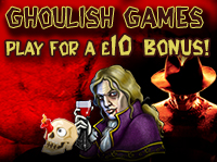 Bag a £10 bonus with our Ghoulish Games