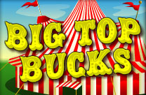 Big Top Bucks